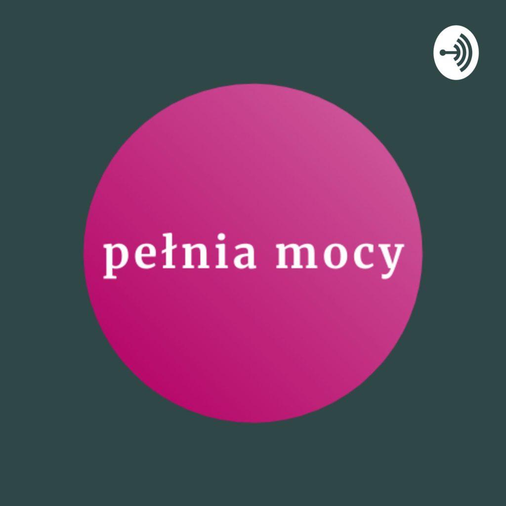 podcast Pełnia Mocy - niszowe podcasty