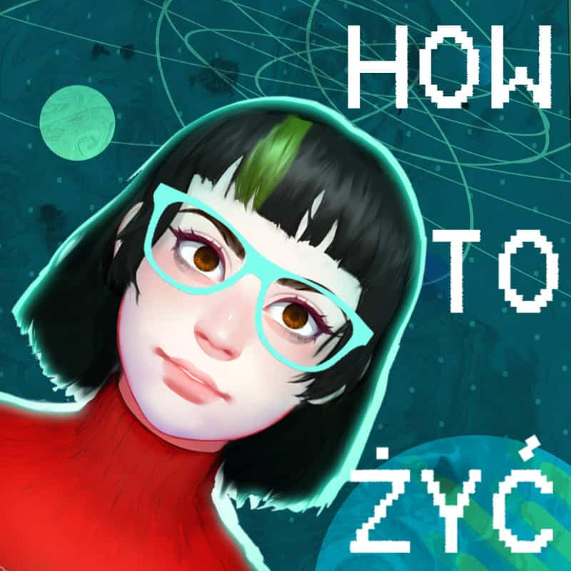 podcast How To Żyć