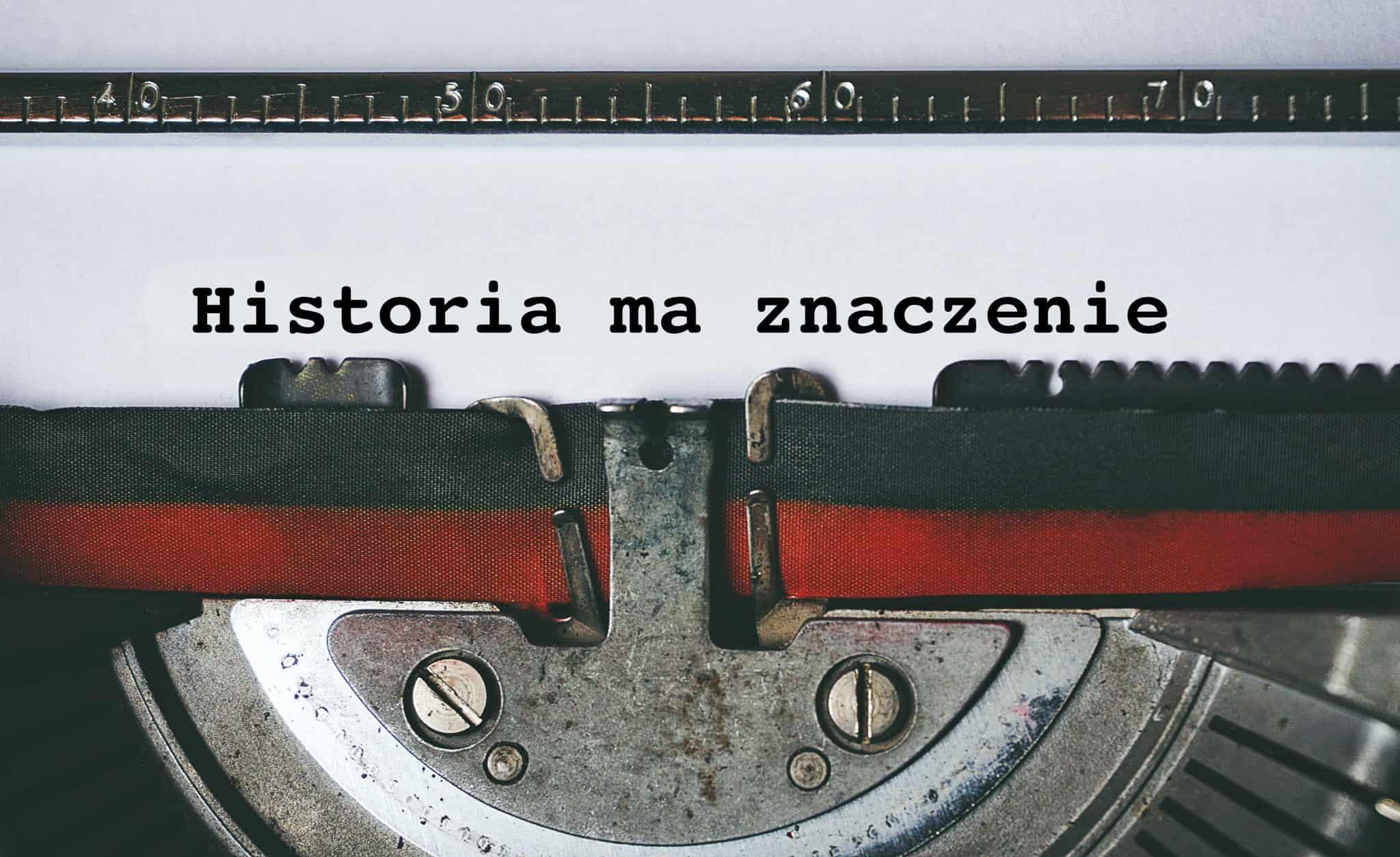 Historia ma znaczenie
